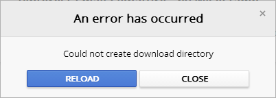Google Chrome: An Error Has Occurred: Could Not Create