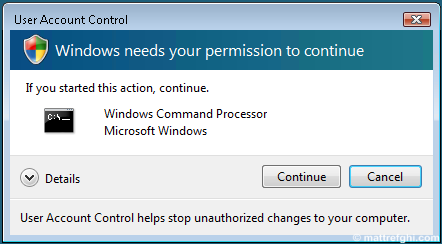 An example of the Vista User Account Control dialog asking for permission to continue.