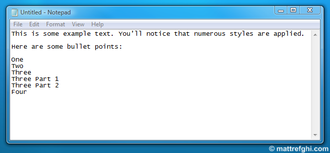 Notepad will remove formatting from any text you paste into it.