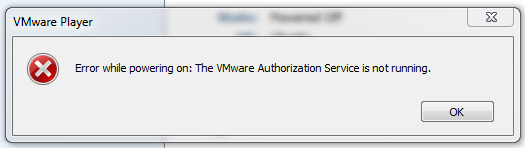 Error while powering on: The VMware Authorization Service is not running.